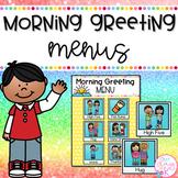 Morning Greeting Menus