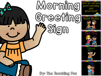 Morning Greeting Sign {Good Morning and Good Bye}