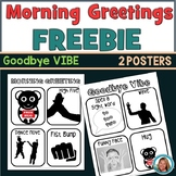 Morning Greeting and Good Bye Posters