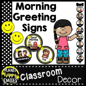 Morning Greeting or Saying Good-Bye Signs ~ Polka Dot and Smiley Face