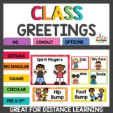 Class Greetings with Social Distancing Options