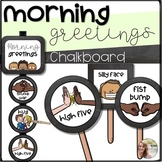 Morning Greetings Choice Cards and Signs- Chalkboard