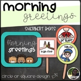 Morning Greeting Choice Cards and Signs- Sherbet Dots