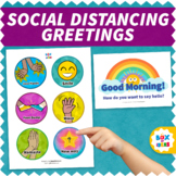 Morning Meeting Greetings Social Distancing Choices Poster