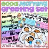 Morning Greetings & Social-Distancing(Classroom or Virtually)