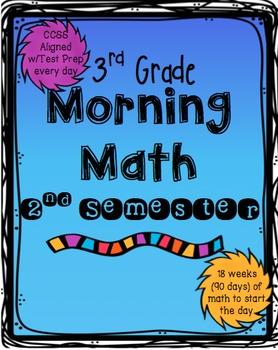 Morning Math: 2nd Semester of 3rd Grade