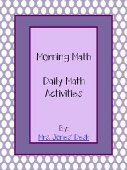 Morning Work - Daily Math Activities to Support Math Expressions