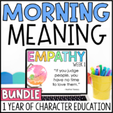 Morning Meeting Bundle | Morning Meaning | Character Education