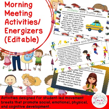 Morning Meeting Activities/ Energizers/ Brain Breaks (Editable)