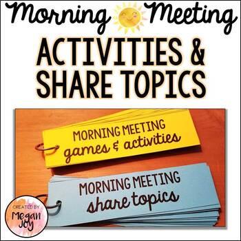 Morning Meeting Activities & Share Topics