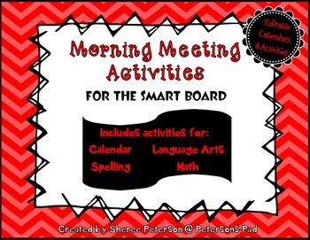 Morning Meeting Activities for the SMART BOARD