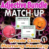Adjective Match-up Activity Game Whole Class or Morning Meeting