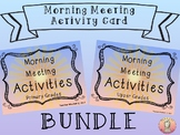 Morning Meeting Activity Cards- Lower and Upper Elementary Bundle