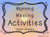 Morning Meeting Activity Cards- Upper Grade Elementary Edition!