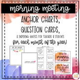 Morning Meeting: Anchor Charts + Questions + Quotes