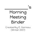 Morning Meeting Binder