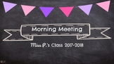 Morning Meeting & Calendar Time with Math & Literacy Components Chalkboard Theme