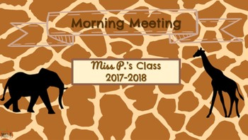 Morning Meeting & Calendar Time with Math & Literacy Components (Safari Theme)