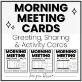 Morning Meeting Cards Bundle    Greetings, Sharing & Activities