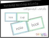 Morning Meeting Cards - Compound Words
