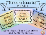 Morning Meeting Cards- Greetings, Share Questions, and Activity Games Bundle