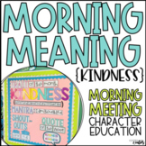 Kindness | Morning Meeting | Character Education | Morning