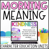 Kindness | Morning Meeting | Character Education | Morning Meaning