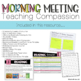 CLASSROOM COMMUNITY MORNING MEETING: TEACHING COMPASSION
