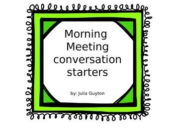 Morning Meeting Conversation Starters