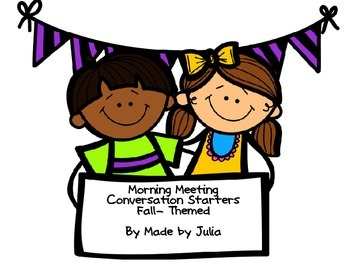 Morning Meeting Conversation Starters- fall themed!