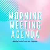 Morning Meeting Daily Agenda