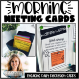 Morning Meeting Discussion Cards Bundle