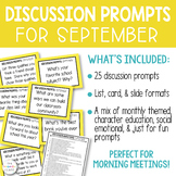 Morning Meeting Discussion Prompts for September {Editable}