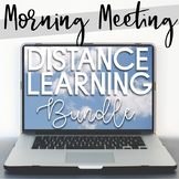 Morning Meeting Distance Learning and Social Distancing Bundle