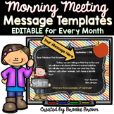 Morning Meeting: EDITABLE Message Templates for Every Month