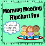 Morning Meeting Flipchart Fun