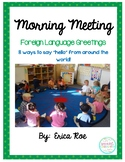 Morning Meeting - Foreign Language Hellos