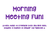 Morning Meeting Fun