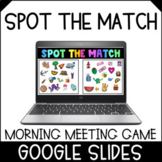 Morning Meeting Game | Spot The Match | Distance Learning