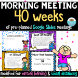 Morning Meeting Google Distance Learning Greetings, Sharin