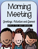 Morning Meeting - Greeting/Activity Cards