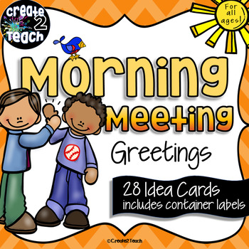 Morning Meeting Greeting Idea Cards