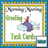 Morning Meeting  Greeting Task Cards - Debbie Diller Inspired ideas