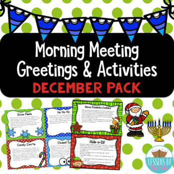 Morning Meeting Greetings & Activities December Pack