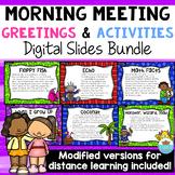 Morning Meeting Greetings & Activities Digital Slides Bundle