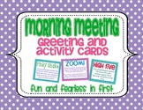 Morning Meeting Greetings & Activity Cards