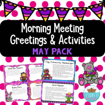 Morning Meeting Greetings & Activities May Pack