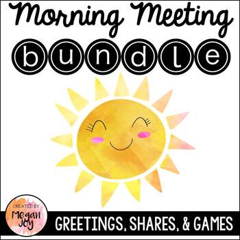 Morning Meeting Greetings, Activities, & Share Topics