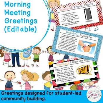 Morning Meeting Greetings (Editable)