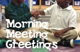 Morning Meeting Greetings (Picture Cards with descriptions)